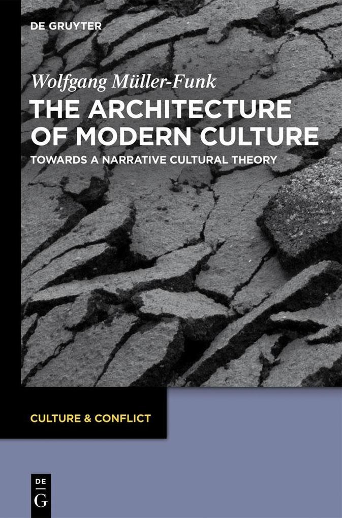 The Architecture of Modern Culture als eBook Download von Wolfgang Müller-Funk - Wolfgang Müller-Funk
