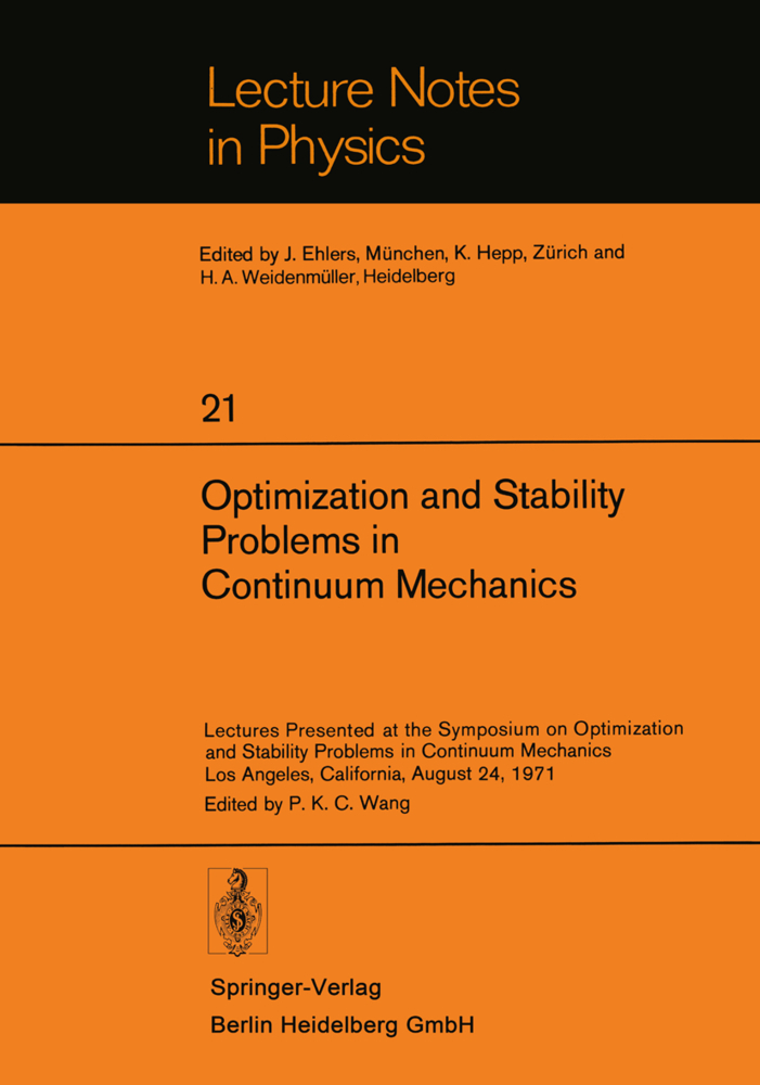 Optimization and Stability Problems in Continuum Mechanics: Lectures Presented at the Symposium on Optimization and Stability Prob