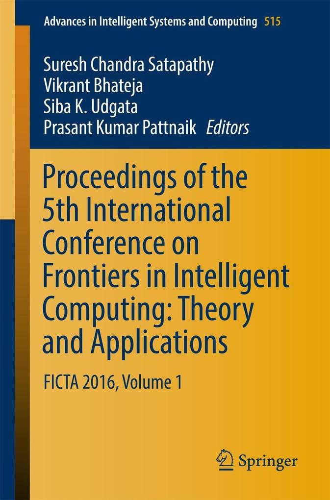 Proceedings of the 5th International Conference on Frontiers in Intelligent Computing: Theory and Applications als eBook Download von