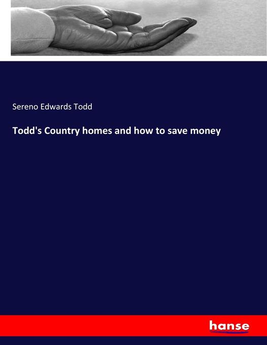 Todd´s Country homes and how to save money als Buch von Sereno Edwards Todd