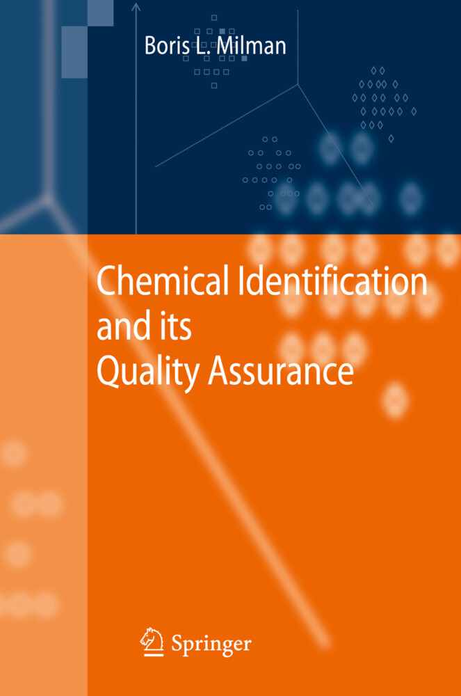 Chemical Identification and its Quality Assurance als Buch von Boris L. Milman - Boris L. Milman