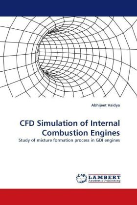 CFD Simulation of Internal Combustion Engines - Study of mixture formation process in GDI engines - Vaidya, Abhijeet