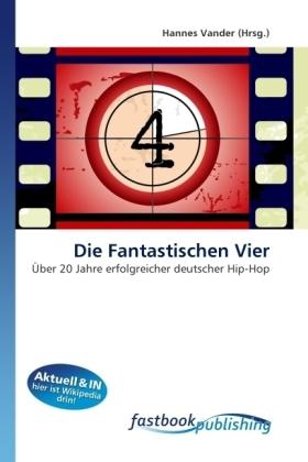 Die Fantastischen Vier - Über 20 Jahre erfolgreicher deutscher Hip-Hop - Vander, Hannes