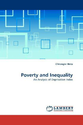 Poverty and Inequality - An Analysis of Deprivation Index - Bista, Chirangivi