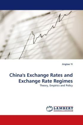 China's Exchange Rates and Exchange Rate Regimes - Theory, Empirics and Policy - Yi, Jingtao