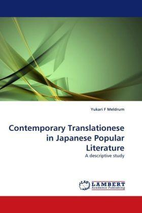 Contemporary Translationese in Japanese Popular Literature - A descriptive study - Meldrum, Yukari F.