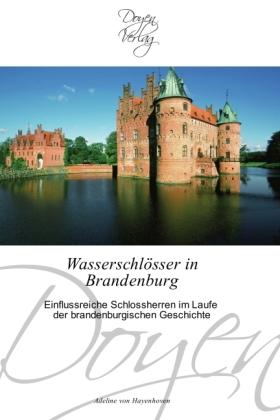 Wasserschlösser in Brandenburg - Einflussreiche Schlossherren im Laufe der brandenburgischen Geschichte - Hayenhoven, Adeline von