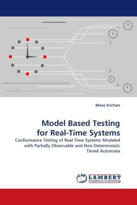 Model Based Testing for Real-Time Systems - Conformance Testing of Real-Time Systems Modeled with Partially Observable and Non-Deterministic Timed Automata - Krichen, Moez
