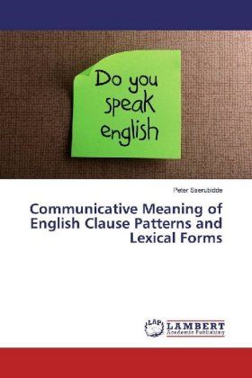 Communicative Meaning of English Clause Patterns and Lexical Forms - Sserubidde, Peter