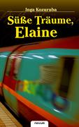 Inga Kozuruba: Süße Träume, Elaine