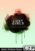 Claude Lalumiere: Lost Girls