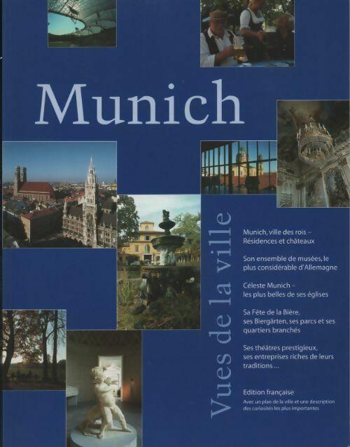Munich. Vues de la ville - Collectif