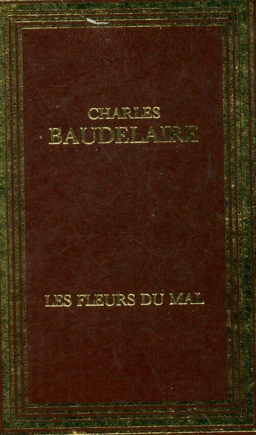 Les fleurs du mal - Charles Baudelaire