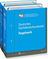 Deutsches Dachdeckerhandwerk - Regelwerk | Zentralverband d. Deutschen Dachdeckerhandwerks e.V. - Buch - Grundwerk mit Aktualisierungen - Zentralverband d. Deutschen Dachdeckerhandwerks e.V.