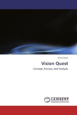 Vision Quest: Concept, Process, and Analysis