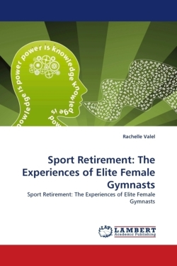 Sport Retirement: The Experiences of Elite Female Gymnasts