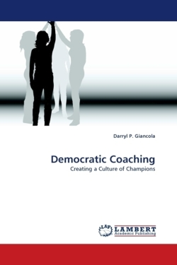 Democratic Coaching - Giancola, Darryl P.
