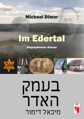 Im Edertal - Biographischer Roman - Michael Dimor