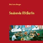 Saubande OstBerlin - Fotoprojekt mit Berliner Punks - Dolly Conto Obregon