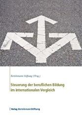 Steuerung der beruflichen Bildung im internationalen Vergleich